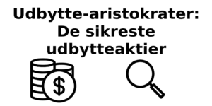 Udbytte-aristokraterne: Liste over Dividend Aristocrats 2021